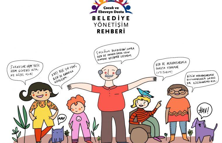 Çocuk ve Ebeveyn Dostu Belediye Yönetişim Rehberi Tanıtıldı